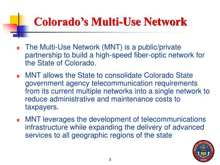Colorado s multi use network