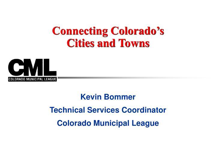Connecting Colorado's