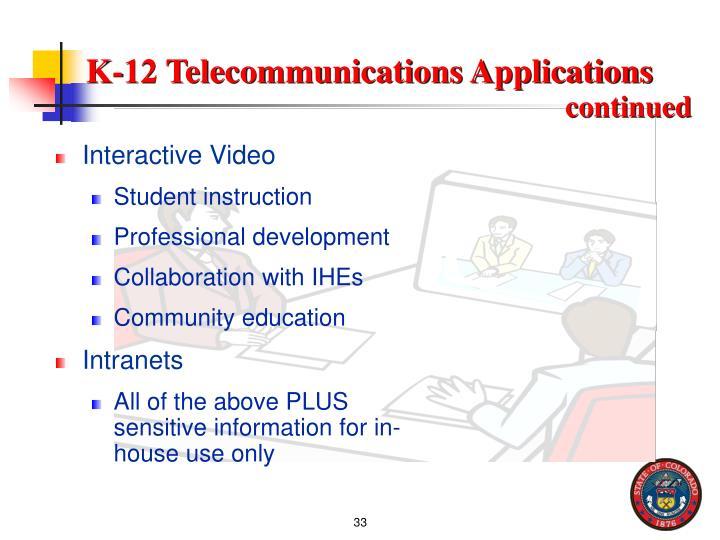 K-12 Telecommunications Applications