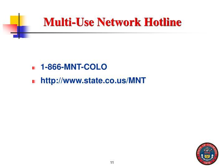 Multi-Use Network Hotline