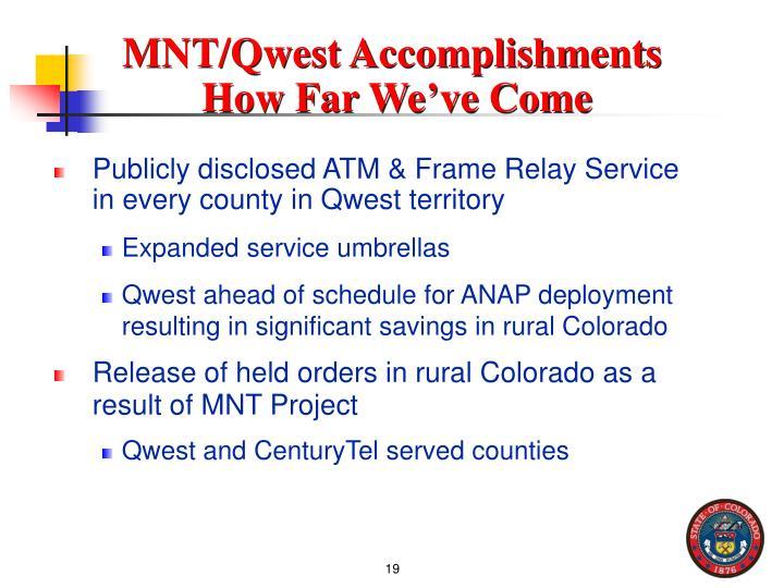 MNT/Qwest Accomplishments