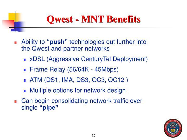 Qwest - MNT Benefits