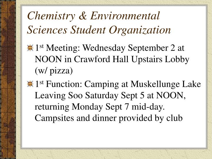 Chemistry & Environmental Sciences Student Organization