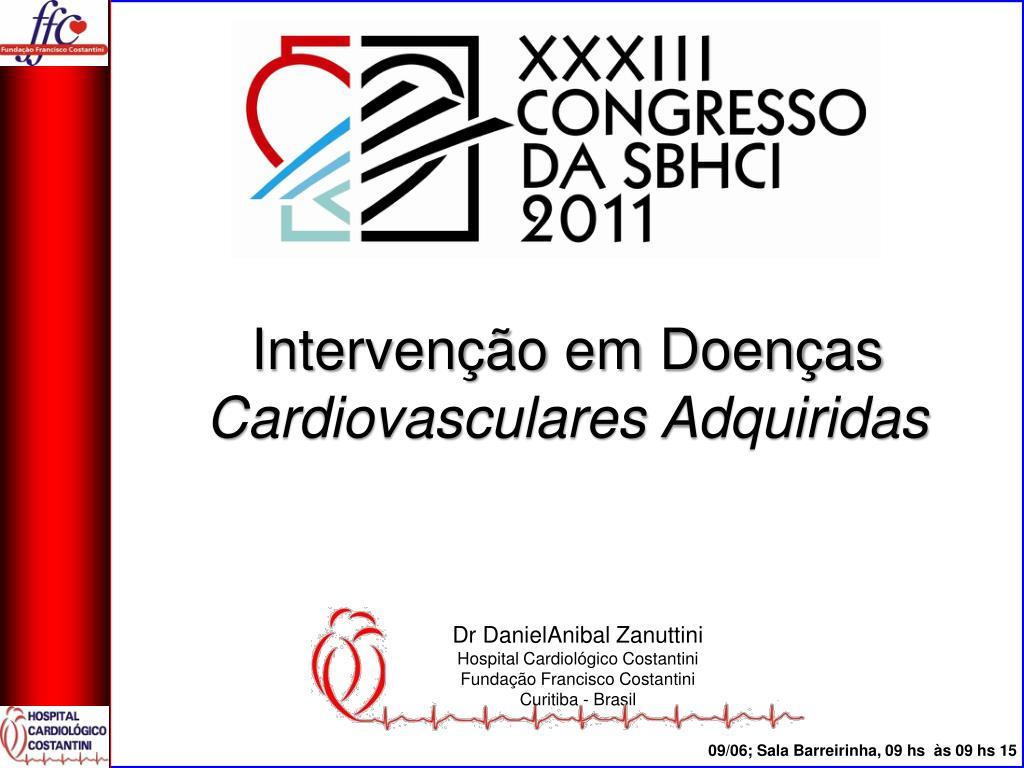 3fa44af5f42 PPT - Intervenção em Doenças Cardiovasculares Adquiridas PowerPoint  Presentation - ID 3826730