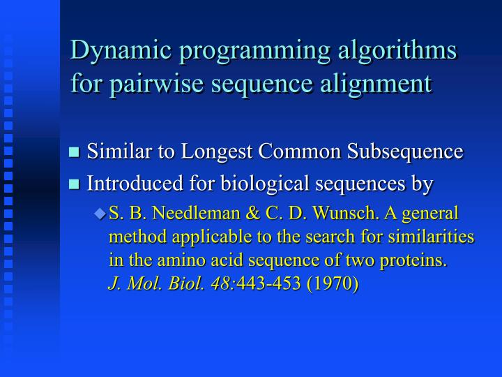 Dynamic programming algorithms for pairwise sequence alignment