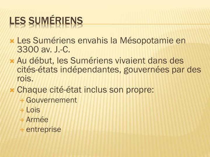 Les Sumériens envahis la Mésopotamie en 3300 av. J.-C.
