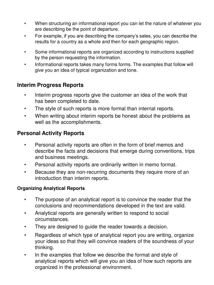 When structuring an informational report you can let the nature of whatever you are describing be the point of departure.