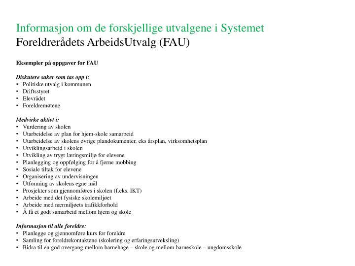 Informasjon om de forskjellige utvalgene i Systemet