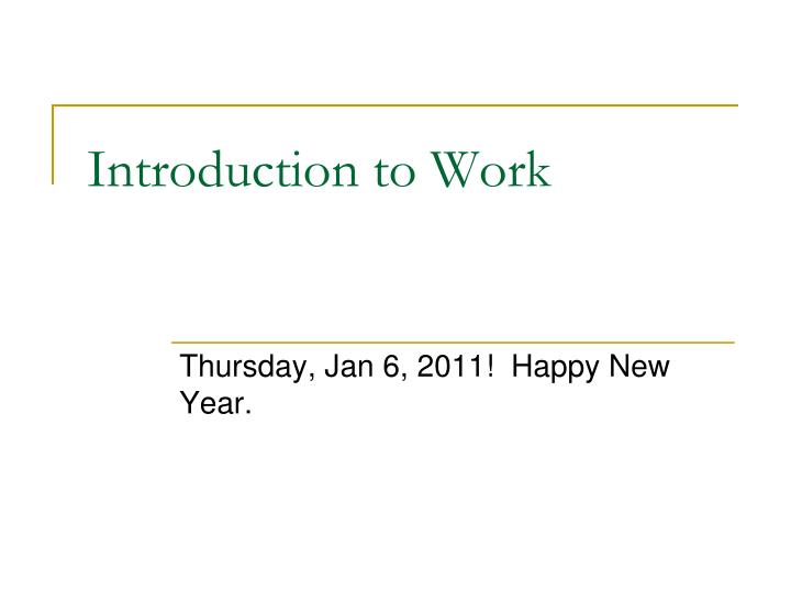 introduction to work n.