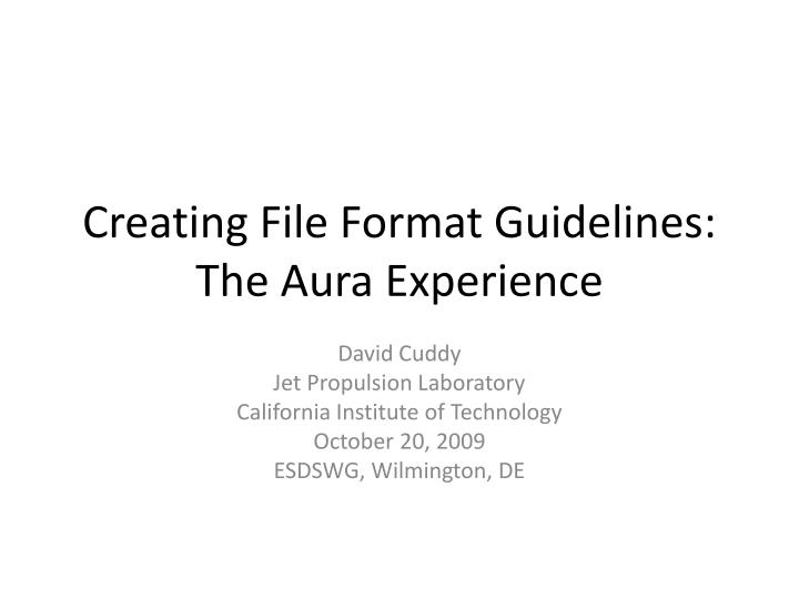 creating file format guidelines the aura experience n.