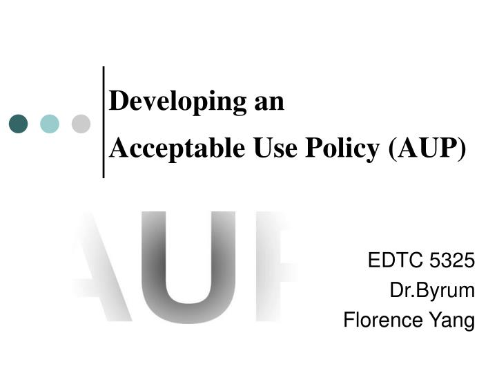 developing an acceptable use policy aup n.