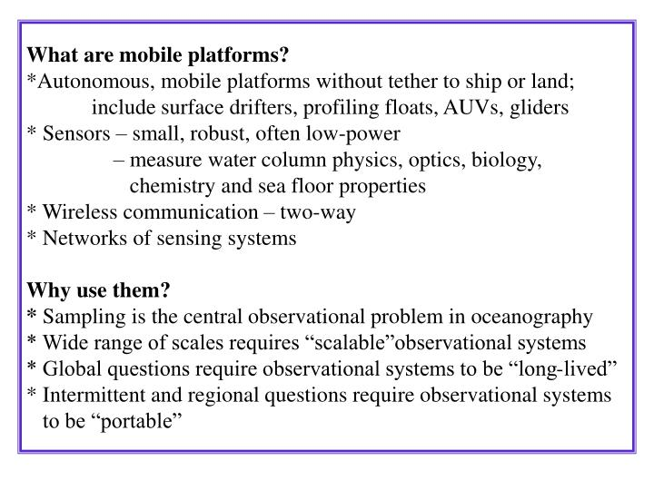 What are mobile platforms?