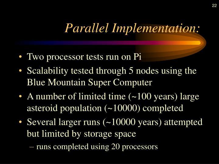 Parallel Implementation: