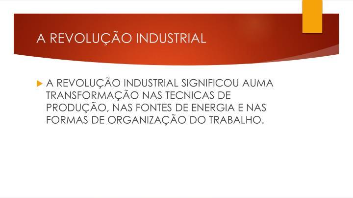 A revolu o industrial1