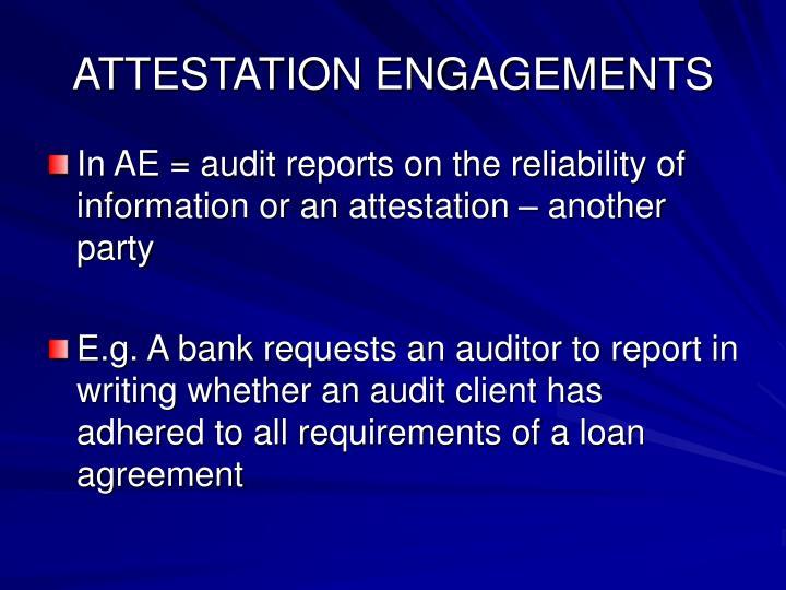Attestation engagements1