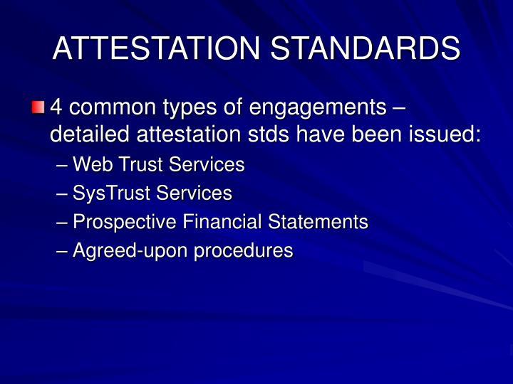 ATTESTATION STANDARDS