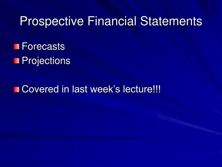 Prospective Financial Statements
