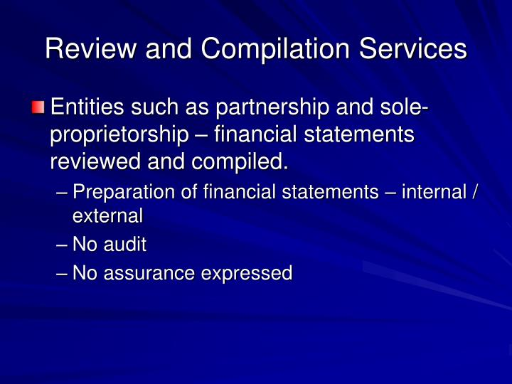 Review and Compilation Services