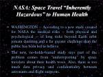 nasa space travel inherently hazardous to human health