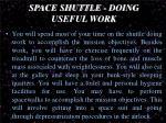 space shuttle doing useful work
