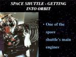 space shuttle getting into orbit1