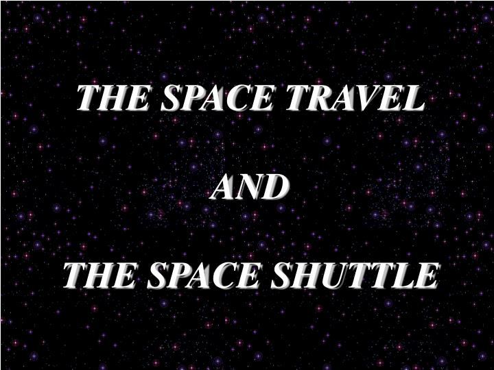 the space travel and the space shuttle n.