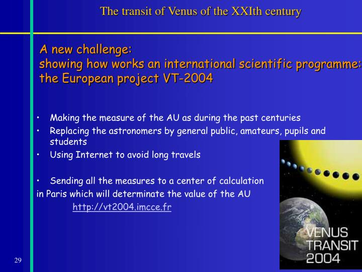 The transit of Venus of the XXIth century