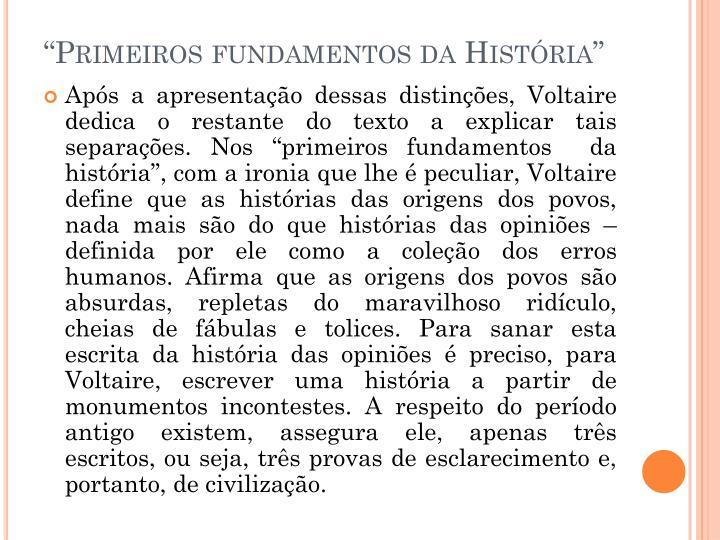 """""""Primeiros fundamentos da História"""""""