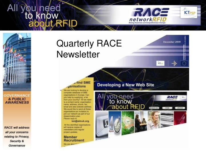 Quarterly RACE