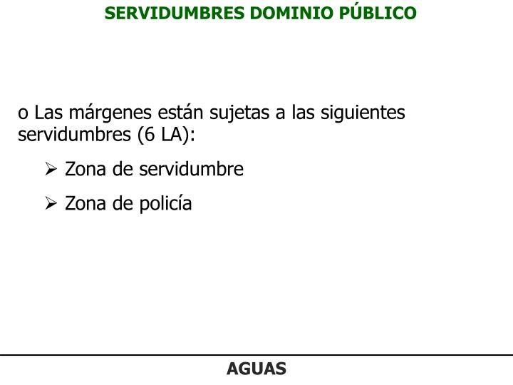SERVIDUMBRES DOMINIO PÚBLICO