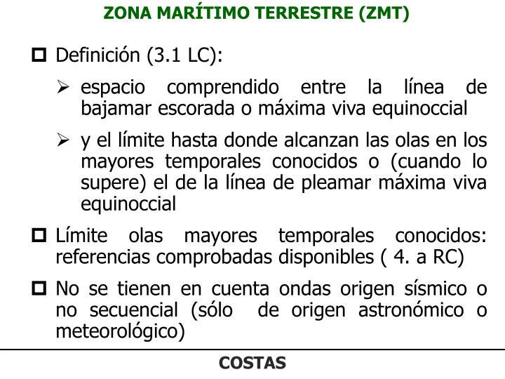ZONA MARÍTIMO TERRESTRE (ZMT)