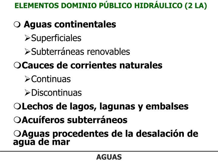 ELEMENTOS DOMINIO PÚBLICO HIDRÁULICO (2 LA)