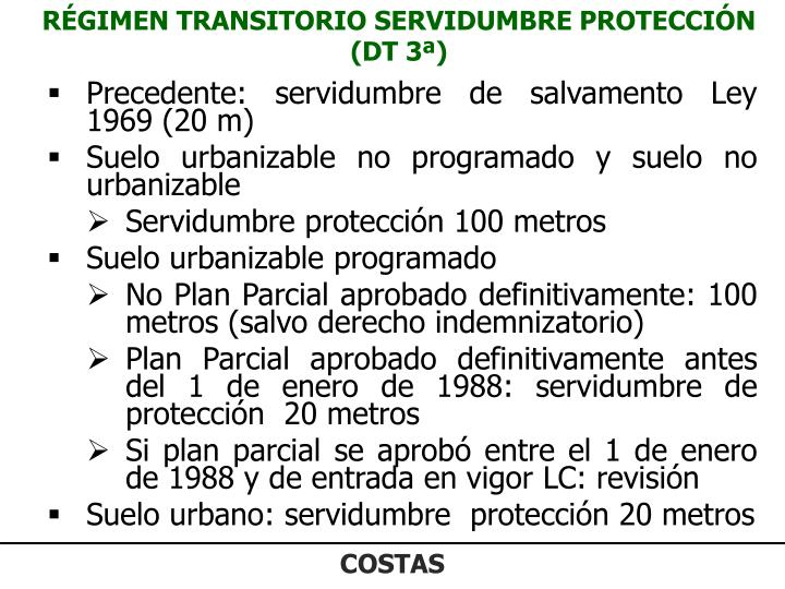RÉGIMEN TRANSITORIO SERVIDUMBRE PROTECCIÓN (DT 3ª)
