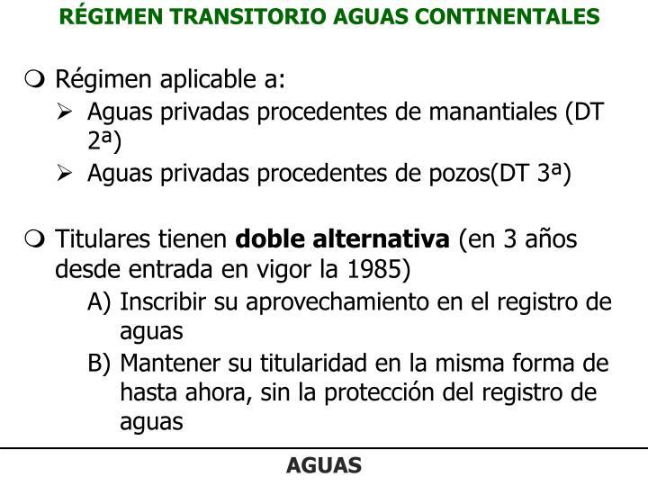 RÉGIMEN TRANSITORIO AGUAS CONTINENTALES