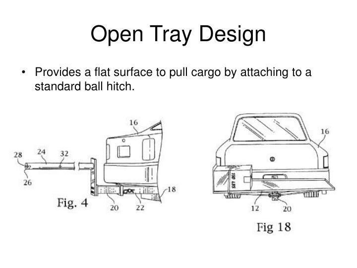 Open Tray Design