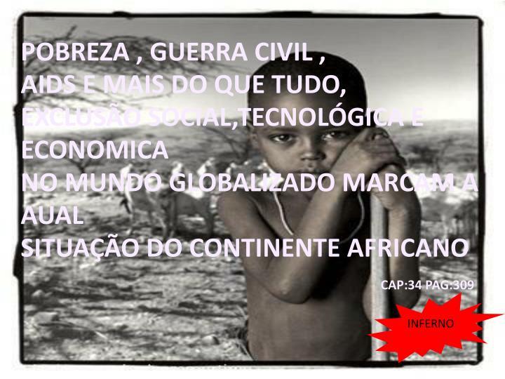 POBREZA , GUERRA CIVIL ,