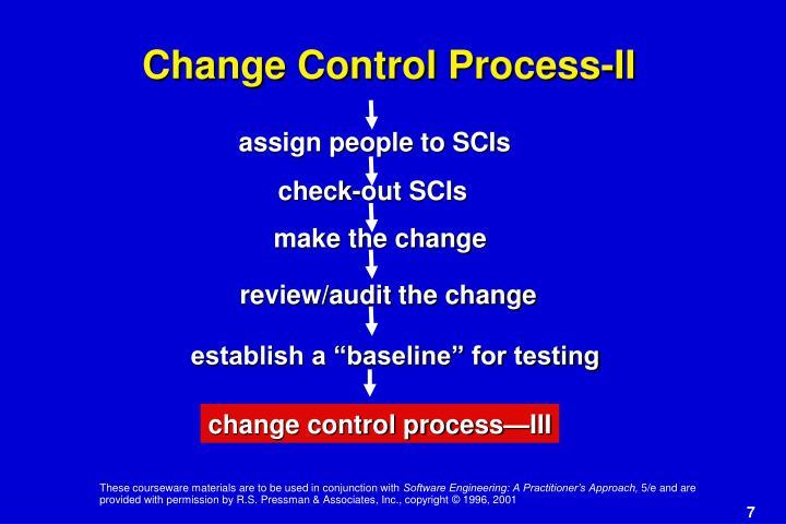 Change Control Process-II