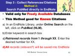 step 3 collect references citations method 2 search pubmed directly in endnote