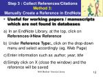 step 3 collect references citations method 3 manually create a reference in endnote