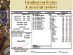 graduation status transcript review