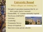 university bound what colleges are looking for
