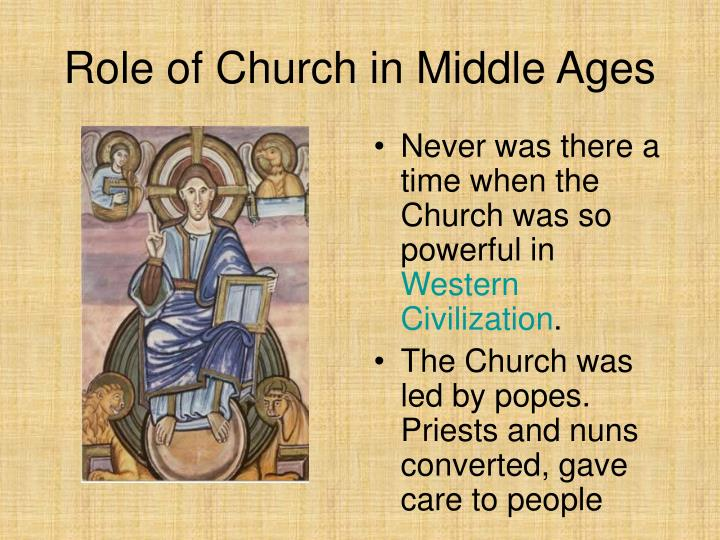 Role of Church in Middle Ages