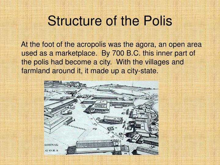 Structure of the Polis