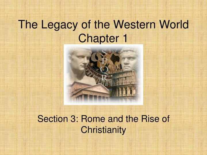 The Legacy of the Western World