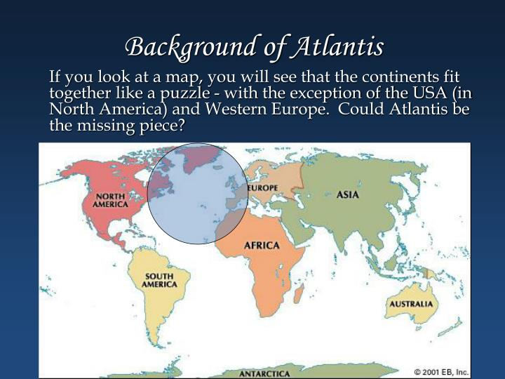 Background of Atlantis