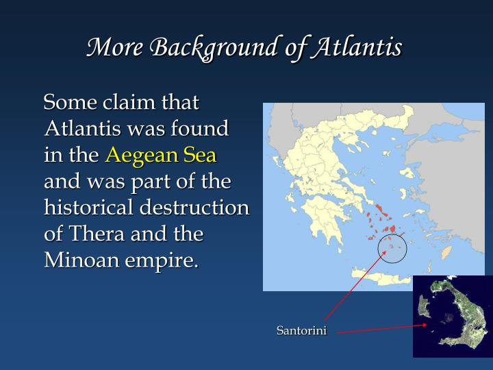More Background of Atlantis