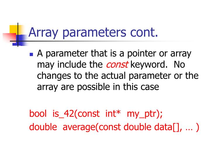 Array parameters cont.
