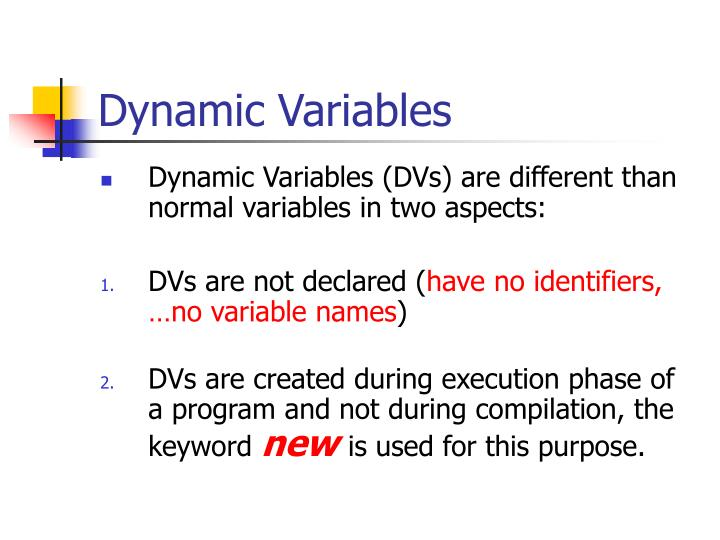 Dynamic Variables