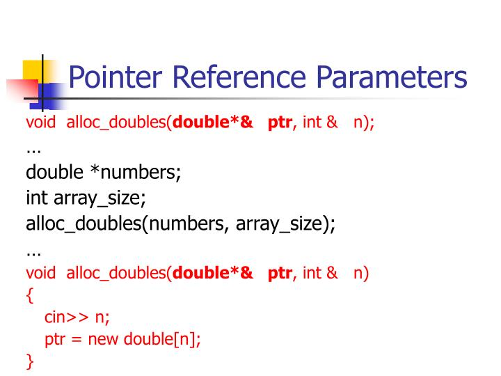 Pointer Reference Parameters