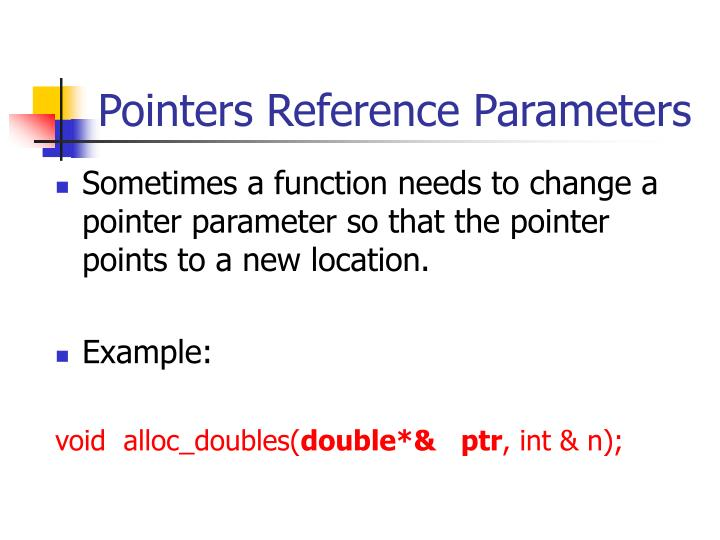 Pointers Reference Parameters